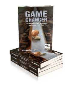 Game Changer -The Secret to Getting Others to Take Action Now
